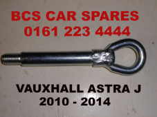 VAUXHALL  ASTRA j   TOWING EYE  BOLT   2009 - 2015